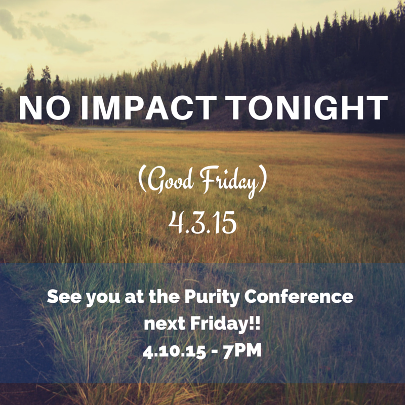 NO IMPACT FOR GOOD FRIDAY