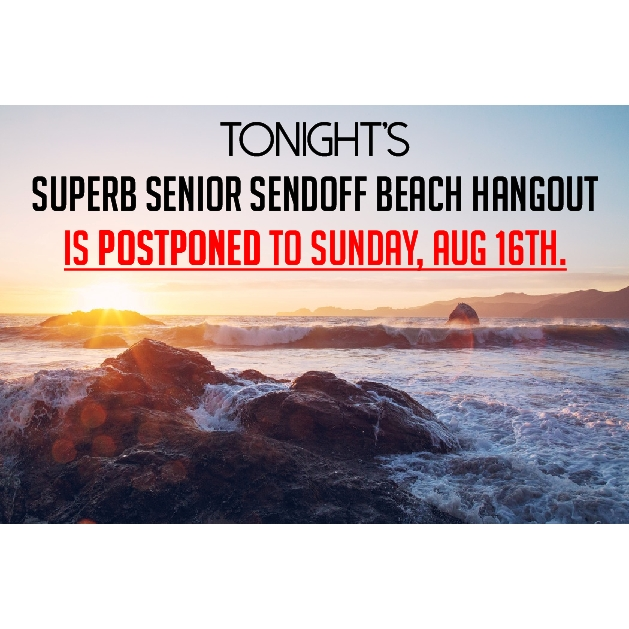 Superb Senior Sendoff Beach Hangout Postponed